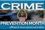 October is Crime Prevention Month and security officials in Defense Logistics Agency Installation Support are encouraging employees to help the agency combat crime in the workplace.