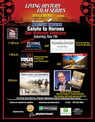 The Reel Stuff Salute to Heroes, featuring Medal of Honor recipient Maj. Gen. (Ret.) Patrick Brady, will take place Saturday, Nov. 7, 2015, at the Air Force Museum Theatre. (Graphic provided)