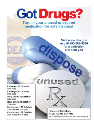 'Got Drugs' is an initiative which aims to obtain unused and outdated medications for proper disposal. By doing so, medicines are kept from water supply systems and out of the hands of unauthorized people. The drive runs now until Oct. 30 at different locations aboard Marine Corps Logistics Base Albany.