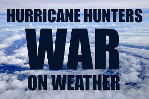 """The 53rd Weather Reconnaissance Squadron, or """"Hurricane Hunters,""""  is an Air Force Reserve unit assigned to the 403rd Wing, Keesler Air Force Base, Mississippi. The unit provides meteorological data to the National Hurricane Center in Miami to improve their forecasts. While the squadron is aligned under AFRC, weather reconnaissance taskings originate at the NHC, which falls, not under the Department of Defense, but the Department of Commerce. (U.S. Air Force graphic)"""