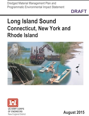 Cover shot of the Long Island Sound Draft Dredged Material Management Plan.