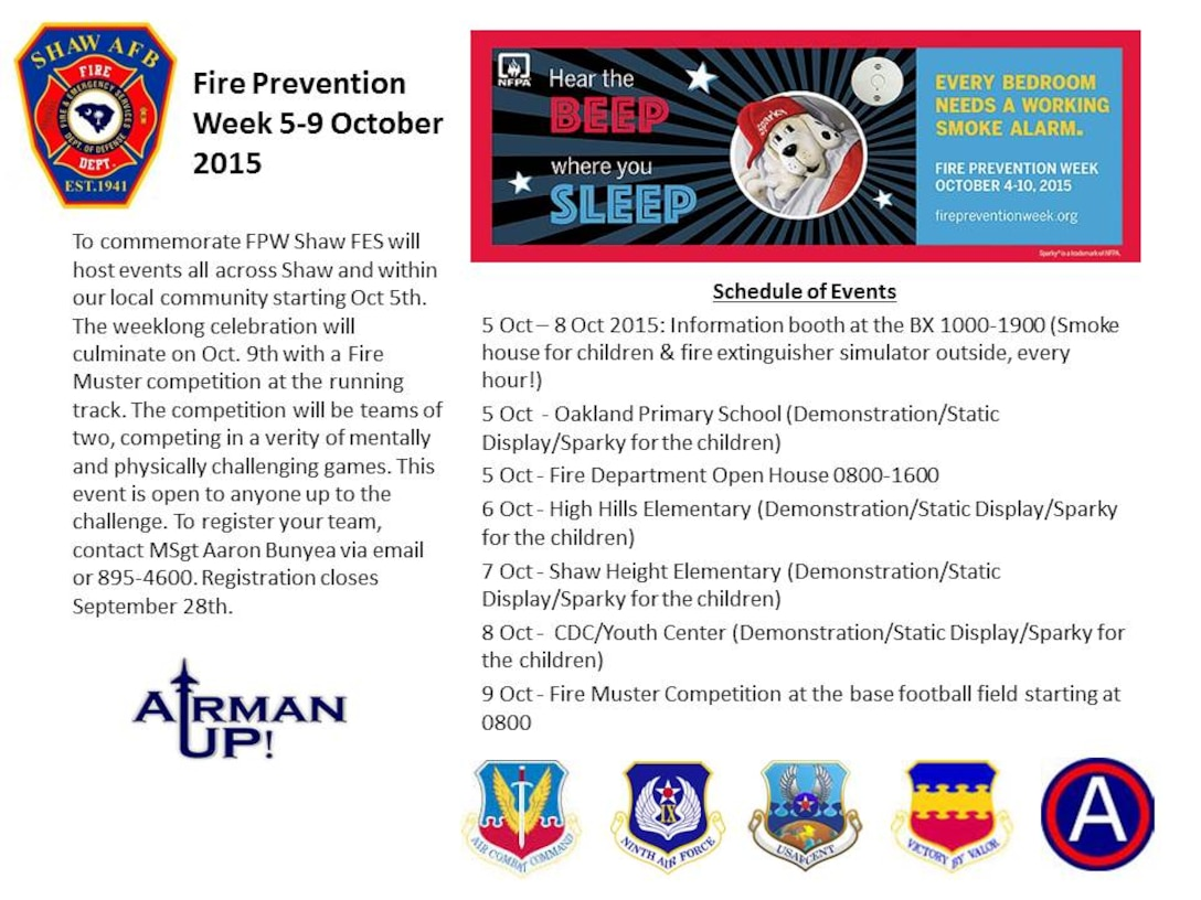 Fire Prevention Week is quickly approaching, and Team Shaw's fire and Emergency Services wants you to be prepared! This year's theme is 'Hear the Beep Where You Sleep. Every Bedroom Needs a Working Smoke Alarm!' Check out the schedule of events planned to help keep you and your family informed.