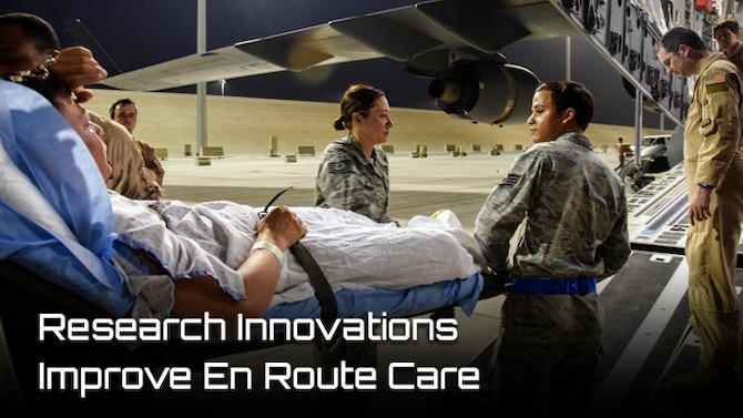 Research Innovations Improve En Route Care (AFMS)