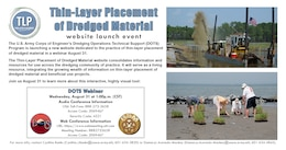 The U.S. Army Corps of Engineer's Dredging Operations Technical Support (DOTS) Program is launching a new website dedicated to the practice of thin-layer placement