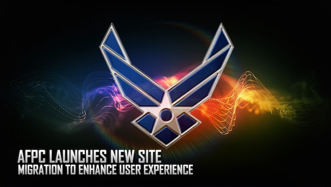 The Air Force Personnel Center website has a new look and feel thanks to improved web management software. The upgrade includes increased visual appeal, improved search sorting mechanisms and streamlined interfacing for users. (AFPC courtesy graphic)