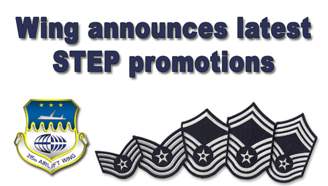 315th Airlift Wing officials announced Aug. 15 the selection of 10 Reservists for promotion under the Stripes for Exceptional Performers program effective Oct. 1, 2016. (U.S. Air Force graphic)