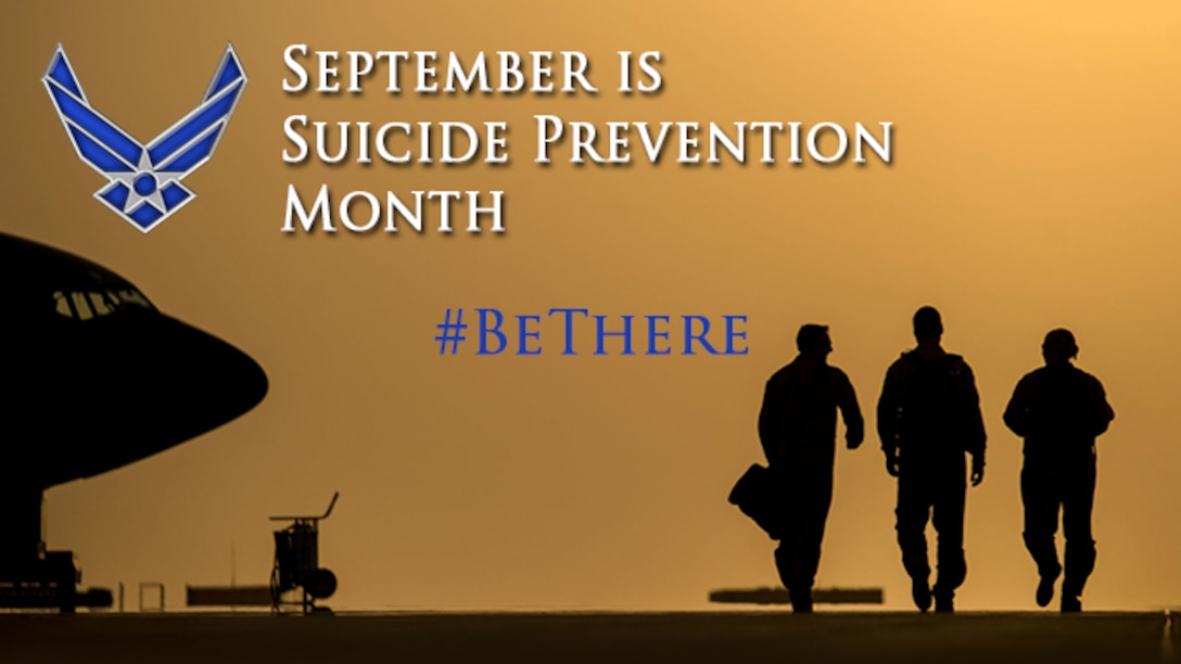 Every Airman Plays a Role in Suicide Prevention. #BeThere