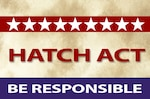 Federal employees must abide by the rules of the Hatch Act in their communications.