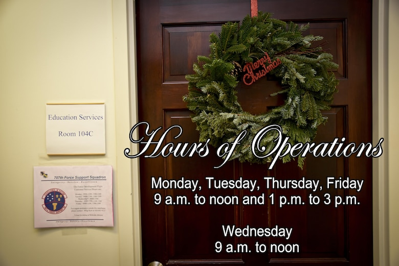 The 707th FSS Base Education and Training Office is currently open Monday, Tuesday, Thursday and Friday, 9 a.m. to noon and 1 to 3 p.m. It is open from 9 a.m. to noon on Wednesdays. The hours of operations will change in 2017. (U.S. Air Force graphic/Staff Sgt. AJ Hyatt)