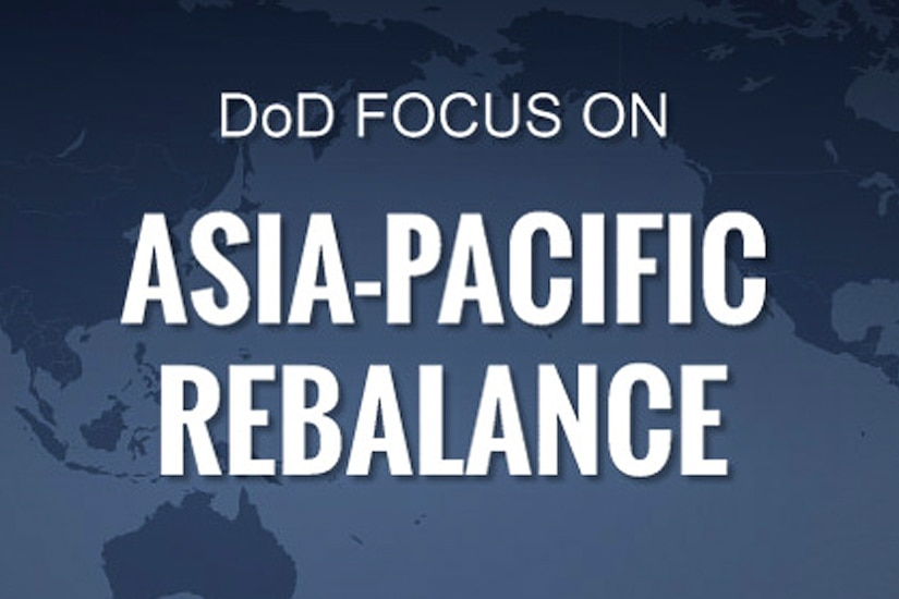Special Report: Asia Pacific Rebalance