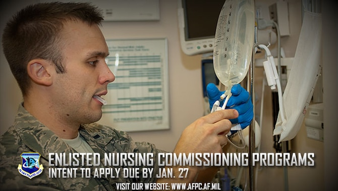 The Air Force has two commissioning programs for enlisted Airmen who have, or are close to having their nursing degrees. The Nurse Enlisted Commissioning Programs helps you finish your degree while the Direct Enlisted Commissioning Program is open to enlisted Airmen with a nursing degree and license. Initial applications are due to the Air Force Personnel Center by Jan. 27, 2017. (U.S. Air Force photo by Airman 1st Class R. Alex Durbin)