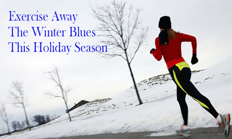 Exercise away the winter blues
