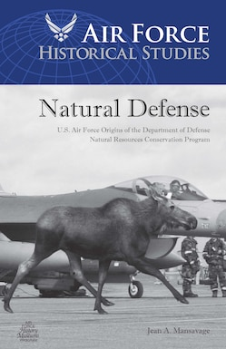 US Air Force Origins of the Department of Defense Natural Resources Conservation Program.  By Jean A. Mansavage