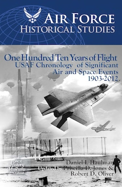 Chronology of Significant USAF Air and Space Events: 1903-2012.  By Daniel L Haulman, updated by Priscilla D Jones and Robert D Oliver.