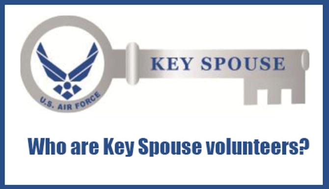 Air Force Key Spouses are essential to building and maintaining a strong military family.