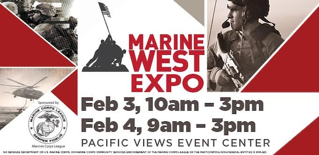 Marine West Expo February 3 & 4 - Del Mar Beach Resort  Marine West Expo showcases the latest technology and prototypes aimed at preparing today's Marines for the opportunities and challenges of the 21st century!  http://www.marinemilitaryexpos.com/marine-west.shtml