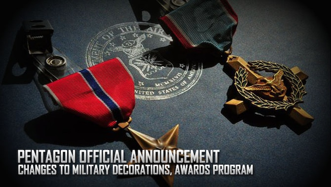 Pentagon announces changes to military decorations awards for Air force decoration points