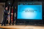 Whitehall SWAT team member Sgt. Chad Huntzinger explained what actions the DSCC workforce should take in the immediate moments in the unlikely event an active shooter situation unfolds in Columbus at DLA Land and Maritime.