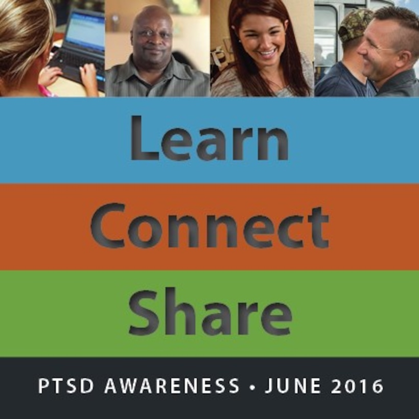 The National Child Traumatic Stress Network launched their Learn, Connect and Share campaign during Post-Traumatic Stress Disorder Awareness month. Team Aviano is encouraged to learn about the symptoms of PTSD to help loved ones connect and seek treatment. (Courtesy graphic from www.NCTSN.org)