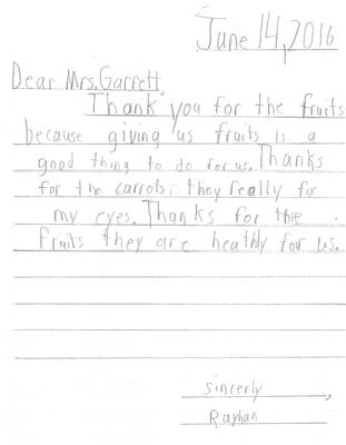 A third grader in Oklahoma gave this letter to a school district nutrition director thanking her for the fresh fruits and vegetables provided during a summer school program. DLA Troop Support's Subsistence supply chain provides produce to schools in 48 states in partnership with the U.S Department of Agriculture.