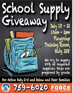 The Airman and Family Readiness Center will hold a school supply giveaway for the 22nd Air Refueling Wing's E-5 and below active duty members and their dependents, July 18-22, from 10 a.m.-2 p.m., in Bldg. 338. The supplies are meant to help prepare families for the upcoming school year. (Courtesy graphic)