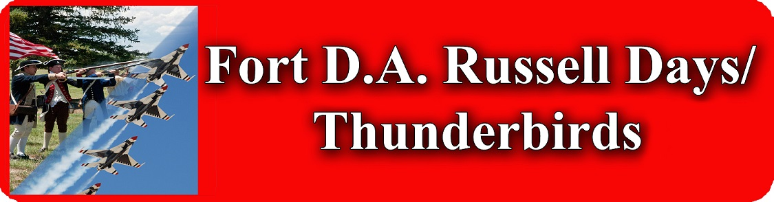 Fort D.A. Russell Days and Thunderbirds Information Page