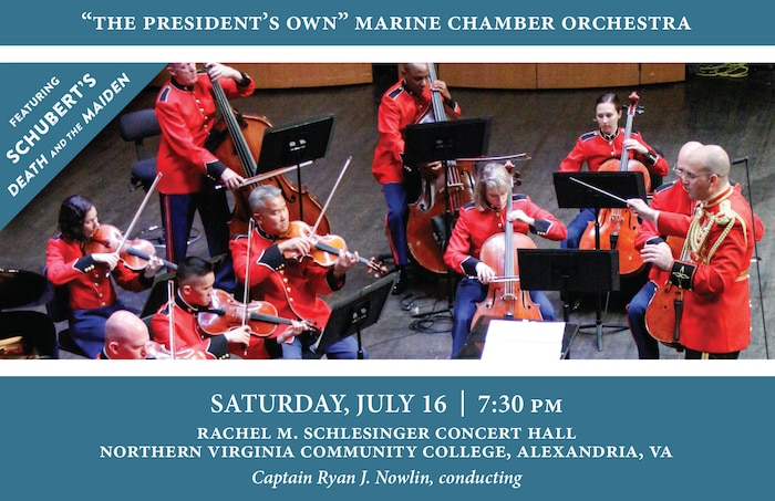 The Marine Chamber Orchestra's Summer Orchestra Series will take place at 7:30 p.m., Saturday, July 16 at the Rachel M. Schlesinger Concert Hall and Arts Center at Northern Virginia Community College, 4915 East Campus Drive, Alexandria, Va. Free parking is available in the adjacent garage.