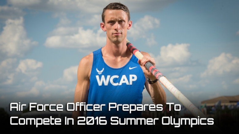 Air Force 1st Lt. Cale Simmons will compete in the 2016 Summer Olympics as a pole vaulter.