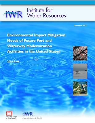 Environmental Impact Mitigation Needs of Future Port and Waterway Modernization Activities in the United States cover