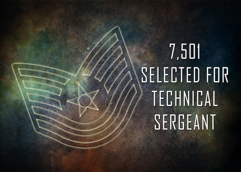 7501 Selected For Promotion To Technical Sergeant Air Forces