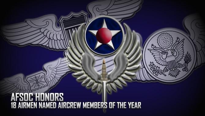 AFSOC honors 18 Airmen as 2015 aircrew members of the year