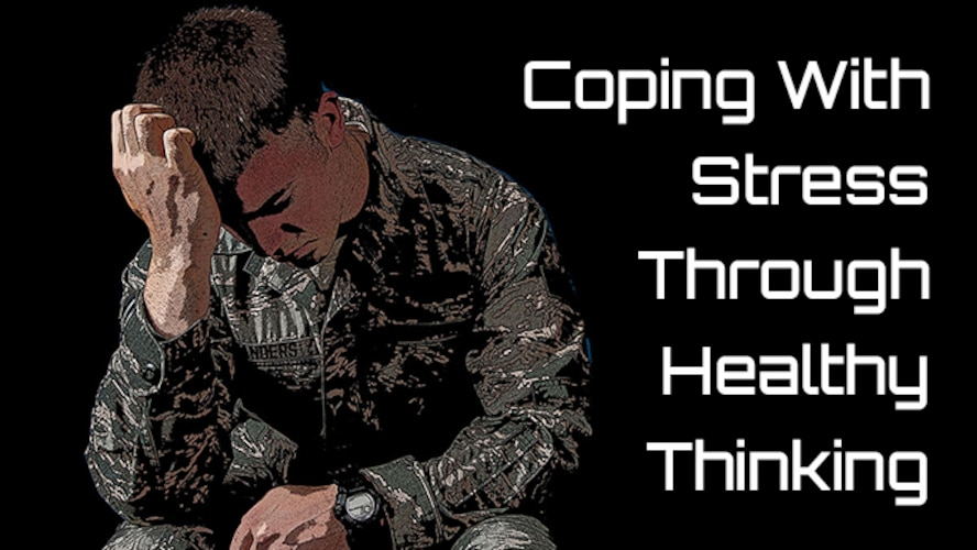 Coping With Stress Through Healthy Thinking (AF Graphic)