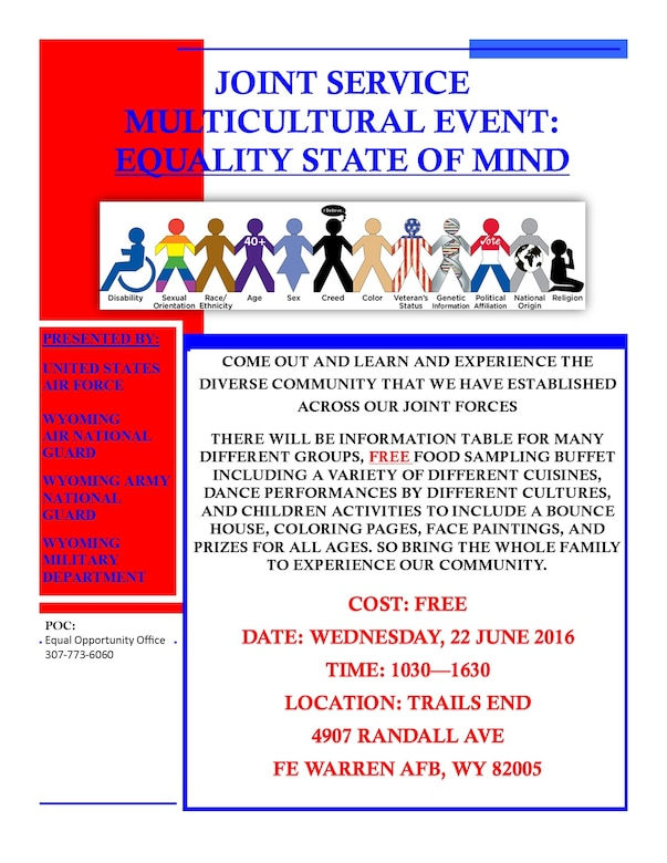 The 90th Missile Wing, along with the 153rd Airlift Wing, is hosting a Joint Service Multicultural Event at the Trail's End Event Center June 22, with the opening ceremony starting at 10:30 a.m. (Courtesy photo)