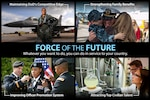 Defense Secretary Ash Carter has launched a national discussion on building the Force of the Future and what the Defense Department must do to change and adapt to maintain its superiority well into the 21st century. DoD graphic