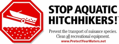 Prevent the transport of nuisance species. Clean all recreational equipment.