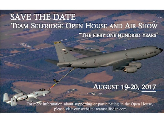 The First 100 Years of Selfridge Air National Guard Base will be marked with an Open House & Air Show, Aug. 19-20, 2017.
