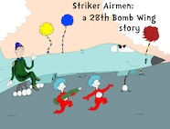 Striker Airmen: A 28th Bomb Wing Story (U.S. Air Force illustration by Airman Donald Knechtel)