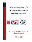 Countering Russia's Strategy for Regional Coercion and War