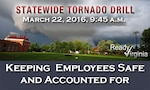 Defense Supply Center Richmond, Virginia, will participate in the Virginia Department of Emergency Management and National Weather Service annual statewide Tornado Drill March 22, 2016