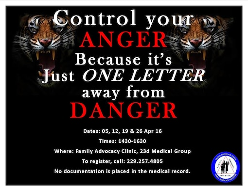 The 23d Medical Operations Squadron's Family Advocacy program is hosting monthly anger management courses, beginning March 8, 2016, at Moody Air Force Base, Ga. The anger management classes are designed to help individuals formulate an anger control plan to reduce acts or threats of violence, develop self-control, receive support from others and learn how to handle their anger through effective communication skills. (Courtesy photo)