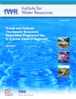 Trends and Outlook: The Aquatic Ecosystem Restoration Program of the U. S. Army Corps of Engineers front cover