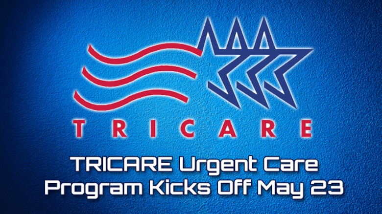 TRICARE Urgent Care Program Kicks Off May 23 (AF Graphic)