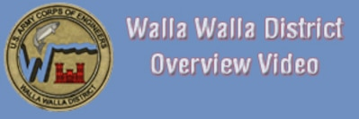 Walla Walla District Overview Video