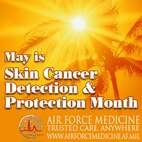 Skin Cancer Protection May 2016. (AF Graphic / Steve Thompson)
