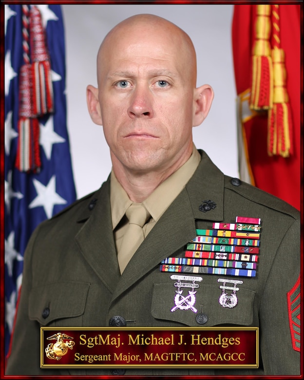 Sgt. Maj. Michael J. Hendges, Sgt. Maj. MAGTF Training Command, MCAGCC, Twentynine Palms, CA