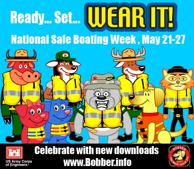 Young people learn safety from their parents. You can use these downloadable items to reinforce safety in the water during National Safe Boating Week.