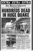 Front page of the San Francisco Chronicle following the 1989 Loma Prieta earthquake.