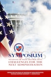 CSWMD Annual Symposium: Challenges for the Next Administration, May 2016