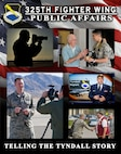 The 325th Fighter Wing Public Affairs poster. (U.S. Air Force graphic by Senior Airman Alex Fox Echols III)