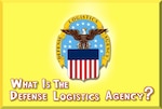 What is the Defense Logistics Agency? A new video explains DLA on kid-friendly terms.